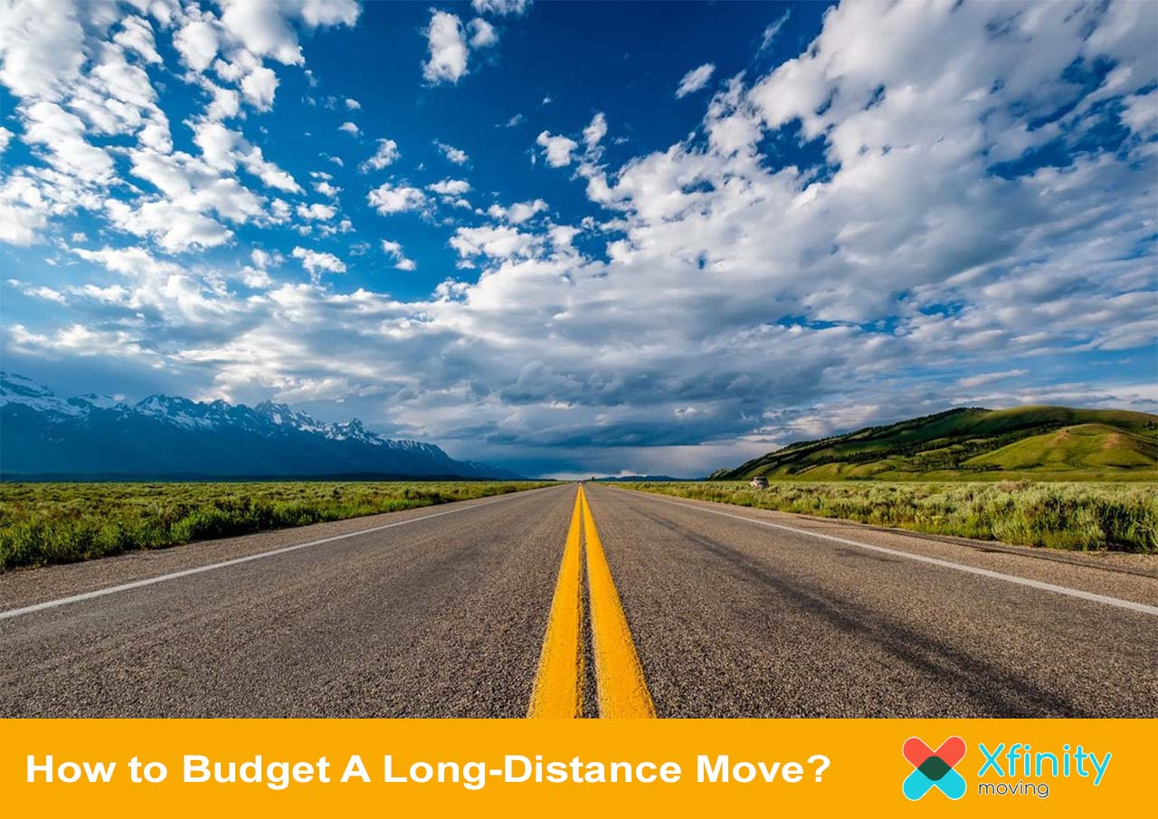 How to Budget A Long-Distance Move?