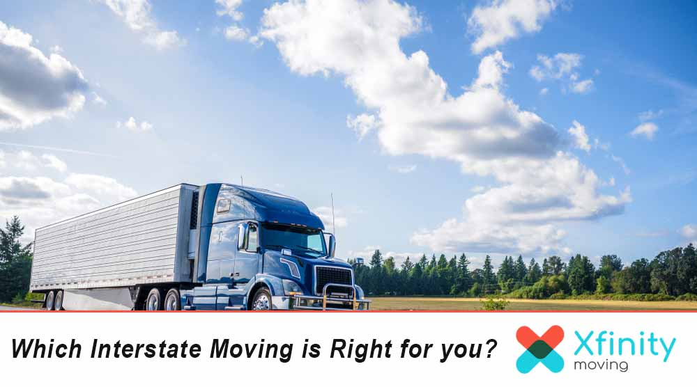 Which Interstate Moving is Right for you?