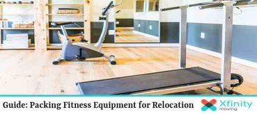 Guide: Packing Fitness Equipment for Relocation