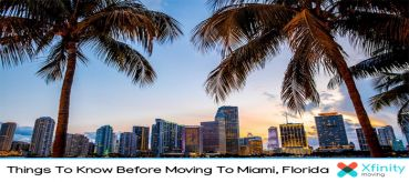 Things To Know Before Moving To Miami, Florida